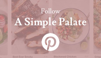 Follow A Simple Palate on Pinterest
