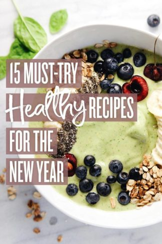15 Must-Try Healthy Recipes for Your New Year